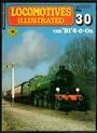 LOCOMOTIVES ILLUSTRATED .30 The B1 4-6-0s. The complete magazine on the subject published by Ian Allen Limited. Perfect conditio