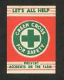 NEW ZEALAND Green Cross for Safety. Prevent Accidents on the Farm. Red and Green. - 75667 - Cinderellas