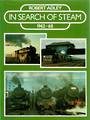 IN SEARCH OF STEAM by Robert Adley  This book describes not just locomotives and rolling stock but how railways grew in Britain
