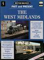 THE WEST MIDLANDS - PAST & PRESENT by John Whitehouse & Geoff Dowling.  Over 210 colour and Black & White photographs taking a n